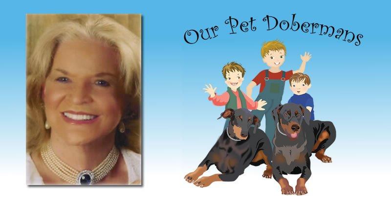 Our Pet Dobermans - About the Author